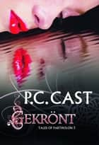 Gekrönt - Tales of Partholon ebook by P.C. Cast