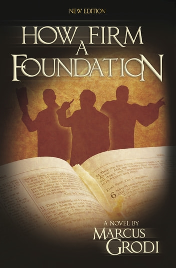 How Firm a Foundation ebook by Marcus Grodi