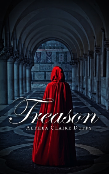 Treason ebook by Althea Claire Duffy