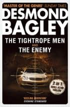 The Tightrope Men / The Enemy ebook by