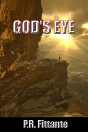 God's Eye ebook by P. R. Fittante