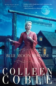 Blue Moon Promise ebook by Colleen Coble