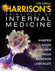 Harrison's Principles of Internal Medicine 19/E (Vol.1 & Vol.2) ebook by Kasper,Fauci,Hauser,Longo,Larry Jameson,Loscalzo