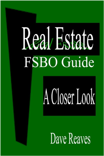 Real Estate FSBO Guide ebook by Dave Reaves