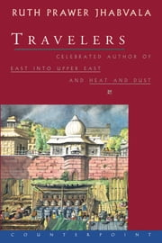 Travelers ebook by Ruth Prawer Jhabvala
