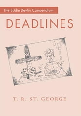 Deadlines ebook by T.R. St. George