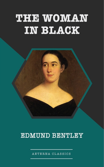 The Woman in Black 電子書 by Edmund Bentley