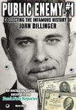 Public Enemy #1 - the Infamous History of John Dillinger