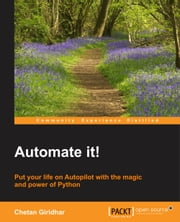 Automate it! ebook by Chetan Giridhar