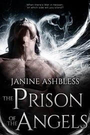 The Prison of the Angels ebook by Janine Ashbless