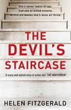 The Devil's Staircase - by the bestselling author of The Cry ebook by Helen FitzGerald
