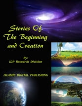 Stories Of The Beginning and Creation ebook by IDP Research Division