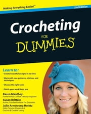 Crocheting For Dummies ebook by Susan Brittain,Karen Manthey,Julie Holetz