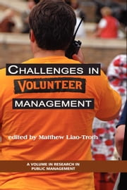 Challenges in Volunteer Management ebook by Liao-Troth, Matthew