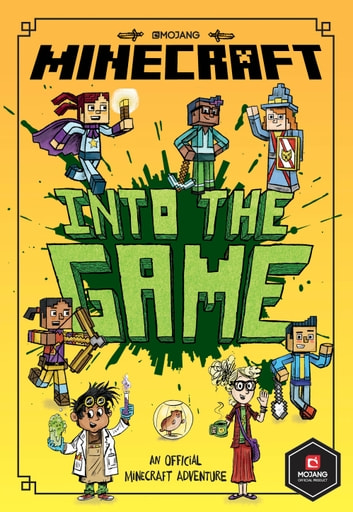 Minecraft: Into the Game (Minecraft Woodsword Chronicles #1) eBook by Nick Eliopulos