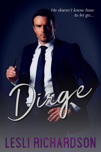 Dirge - Devastation Trilogy, #1 ebook by Lesli Richardson