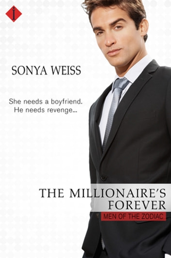 The Millionaire's Forever ebook by Sonya Weiss