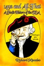 1492 and All That: A Fool's History of the USA ebook by Richard Minadeo
