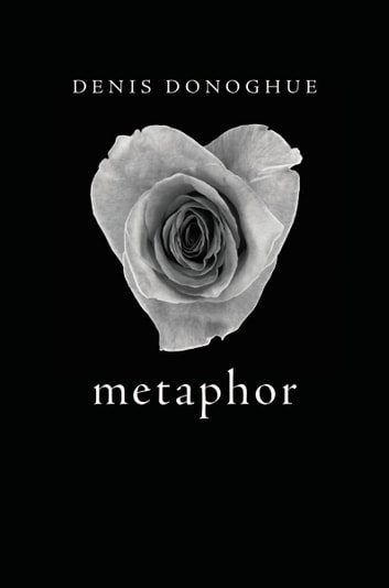 Metaphor ebook by Denis Donoghue