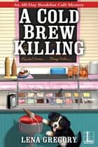A Cold Brew Killing ekitaplar by Lena Gregory