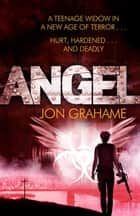 Angel ebook by Jon Grahame