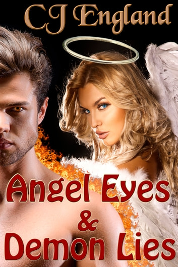Angel Eyes & Demon Lies ebook by CJ England