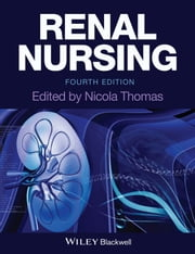 Renal Nursing ebook by Nicola Thomas