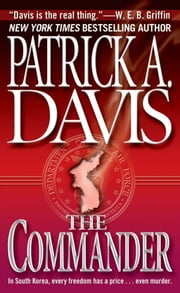 The Commander ebook by Patrick A. Davis