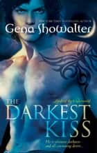 The Darkest Kiss (Lords of the Underworld, Book 2) ebook by Gena Showalter