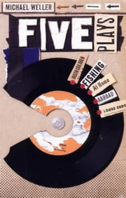 Five Plays ebook by Michael Weller