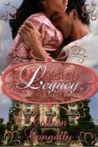 Broken Legacy - Secret Lives, #2 ebook by Colleen Connally