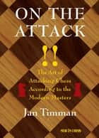On The Attack ebook by Jan Timman