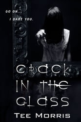 Crack in the Glass ebook by Tee Morris
