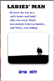 Ladies' Man ebook by Orrie Hitt