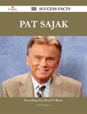 Pat Sajak 101 Success Facts - Everything you need to know about Pat Sajak ebook by Julie Dominguez