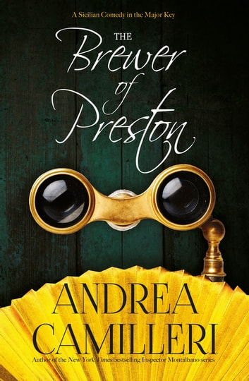 The Brewer of Preston ebook by Andrea Camilleri