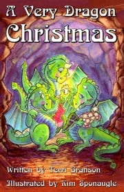 A Very Dragon Christmas ebook by Terri Branson