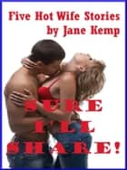 Sure I'll Share ebook by Jane Kemp