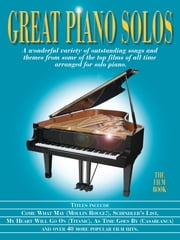 Great Piano Solos - The Film Book ebook by Ann Barkway
