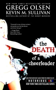 Death of a Cheerleader ebook by Gregg Olsen,Kevin M. Sullivan