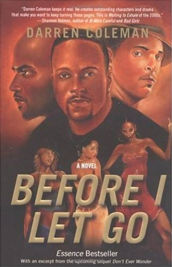Before I Let Go - A Novel ebook by Darren Coleman