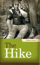 The Hike ebook by Linda Kita-Bradley