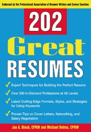 202 Great Resumes ebook by Jay A. Block,Michael Betrus