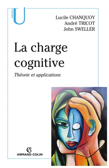 La charge cognitive - Théorie et applications ebook by Lucile Chanquoy,André Tricot,John Sweller