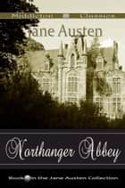 Northanger Abbey (Middleton Classics) ebook by Jane Austen