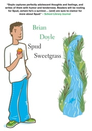 Spud Sweetgrass ebook by Brian Doyle