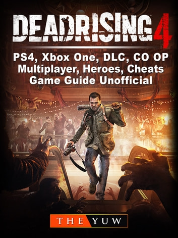 Dead Rising 4 Ps4 Xbox One Dlc Co Op Multiplayer Heroes