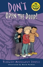 Don't Open the Door! ebook by Veronika Martenova Charles,David Parkins