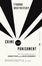 Crime and Punishment ebook by Fyodor Dostoevsky, Richard Pevear, Larissa Volokhonsky