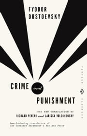 Crime and Punishment ebook by Fyodor Dostoevsky,Richard Pevear,Larissa Volokhonsky